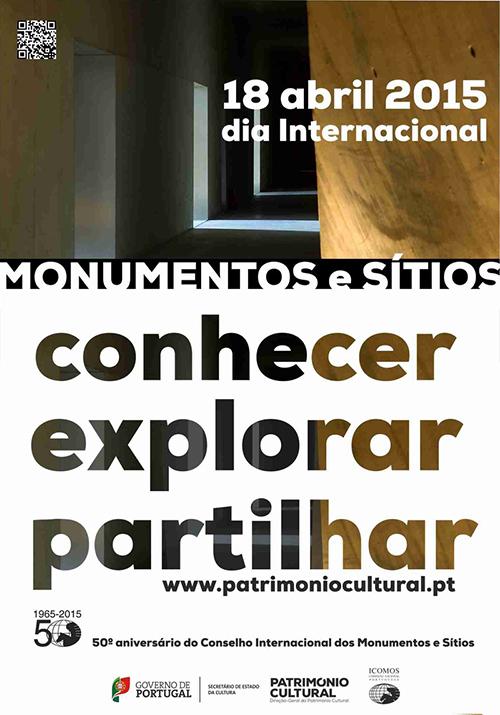 Dia Internacional de Monumentos e Sítios 2015: Conhecer, Explorar, Partilhar