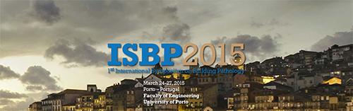 ISBP 2015 - 1st International Symposium on Building Pathology