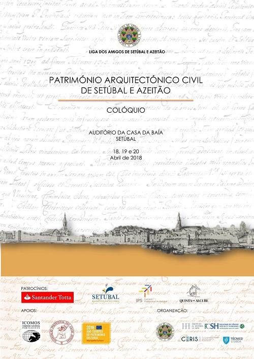 Colóquio Património Arquitectónico Civil de Setúbal e Azeitão