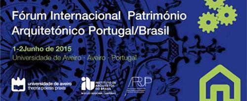 Fórum Internacional do Património Arquitetónico Portugal/Brasil (2.ª Edição)