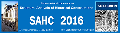 SAHC2016 - 10th International Conference on Structural Analysis of Historical Constructions (Final call for abstracts)