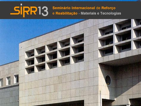 2.º Seminário Internacional de Reforço e Reabilitação - Materiais e Tecnologias (SIRR13)