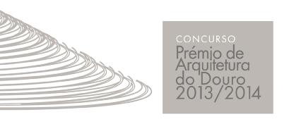 Prémio de Arquitetura do Douro 2013/2014