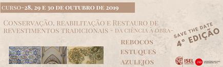 """CURSO BREVE """"Conservação, Restauro e Reabilitação de Revestimentos Tradicionais – da Ciência à Obra"""", 4.ª edição"""