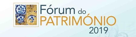 Fórum do Património 2019 - Cidadania e Associativismo pelo Património
