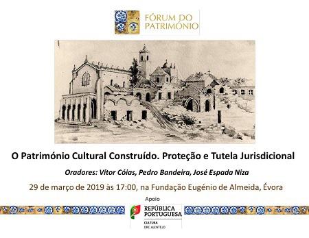 """CONFERÊNCIA """"O Património Cultural Construído. Proteção e Tutela Jurisdicional"""""""