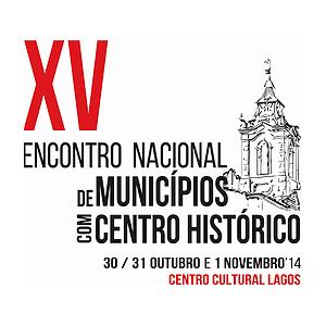 XV Encontro Nacional de Municípios com Centro Histórico