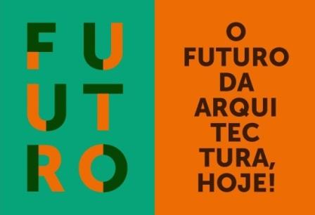 13º Congresso dos Arquitectos - O Futuro da Arquitectura, Hoje!