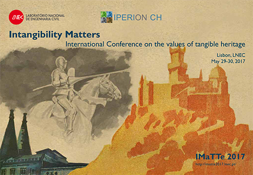 Intangibility Matters: International Conference on the values of tangible heritage - IMaTTe 2017