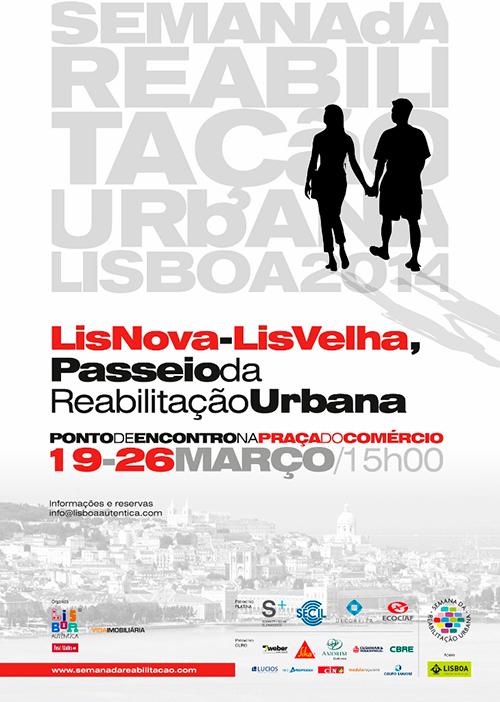 LisNova-LisVelha - Passeio da Reabilitação Urbana