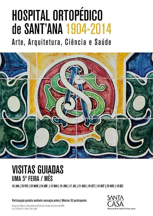 Visita guiada ao Hospital Ortopédico de Sant'Ana 1904-2014: Arte, Arquitetura, Ciência e Saúde