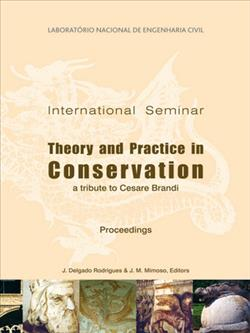 International Seminar on Theory and Practice in Conservation - A tribute to Cesar Brandi